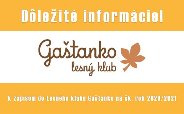 Informácia k zápisom do Lesného klubu Gaštanko na šk. rok 2020/2021