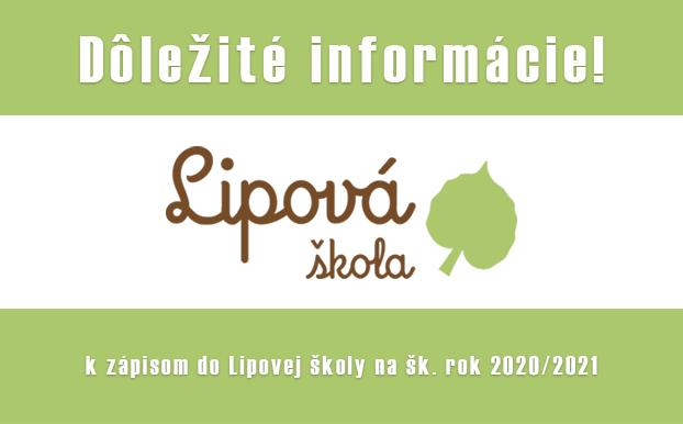Informácia k zápisom do Lipovej školy na šk. rok 2020/2021